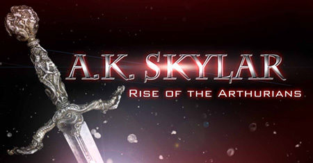 A.K. Skylar: Rise of The Arthurians