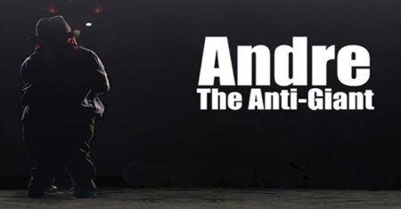 Andre The Anti-Giant